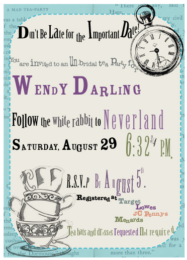 Brial shower invitation for Wendy Darling but with Alice and Wonderland theme.
